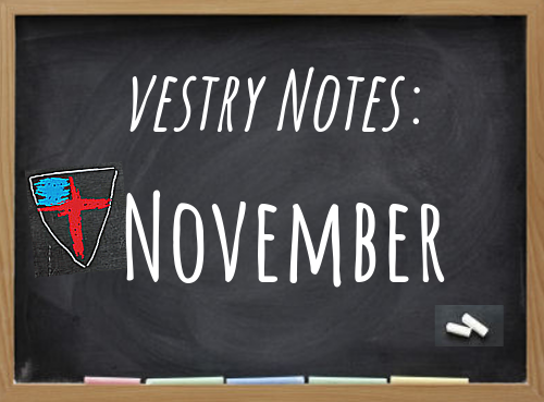 November 2019 Vestry Notes